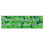Duncan Hunter Skin Crawl Bumper Sticker