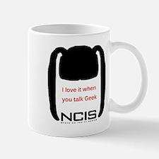 I love it when you talk Geek Mug
