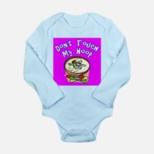 Don't Touch My Embroidery Hoop Long Sleeve Infant