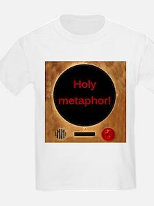 Holy Metaphor! T-Shirt