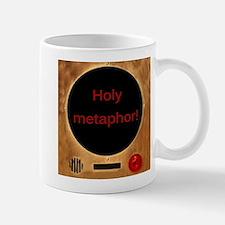 Holy Metaphor! Mug