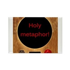 Holy Metaphor! Rectangle Magnet