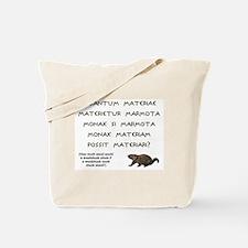 Latin Woodchuck Tote Bag