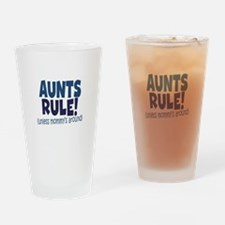 Aunts Rule Drinking Glass