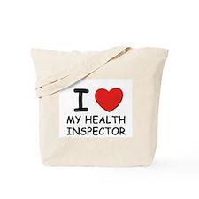 I love health inspectors Tote Bag