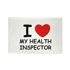 I love health inspectors Rectangle Magnet
