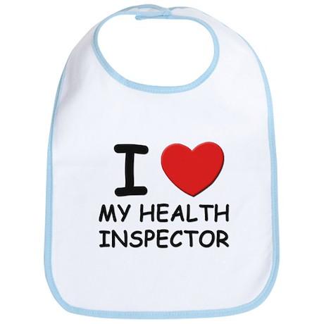 I love health inspectors Bib