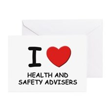 I love health and safety advisers Greeting Cards (