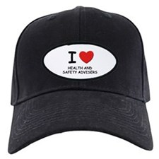 I love health and safety advisers Baseball Hat