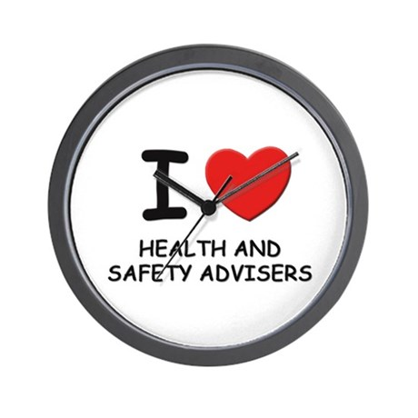 I love health and safety advisers Wall Clock