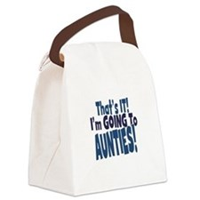 That it im going to aunties Canvas Lunch Bag