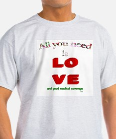"""""""All You Need Is Love"""" Ash Grey T-Shirt"""