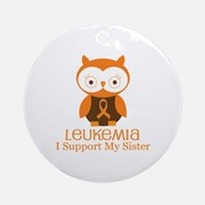 Sister Leukemia Support Ornament (Round)