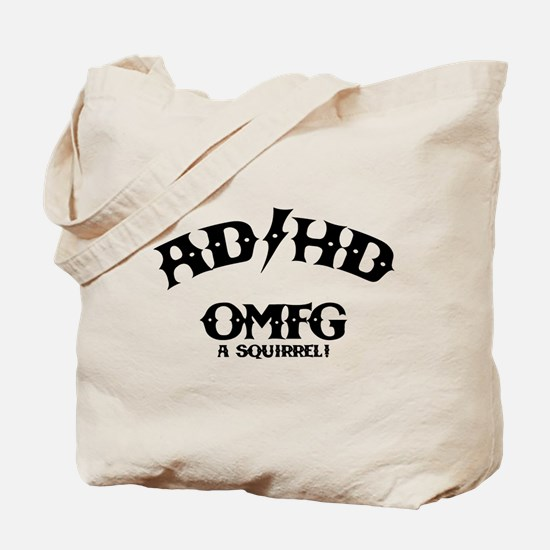 AD/HD OMFG Tote Bag