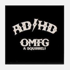AD/HD OMFG Tile Coaster