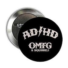 "AD/HD OMFG 2.25"" Button"