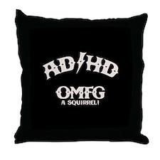 AD/HD OMFG Throw Pillow