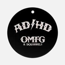AD/HD OMFG Ornament (Round)