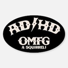AD/HD OMFG Decal