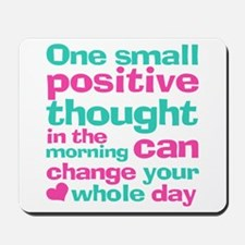 Positive Thought Mousepad