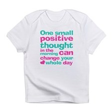 Positive Thought Infant T-Shirt