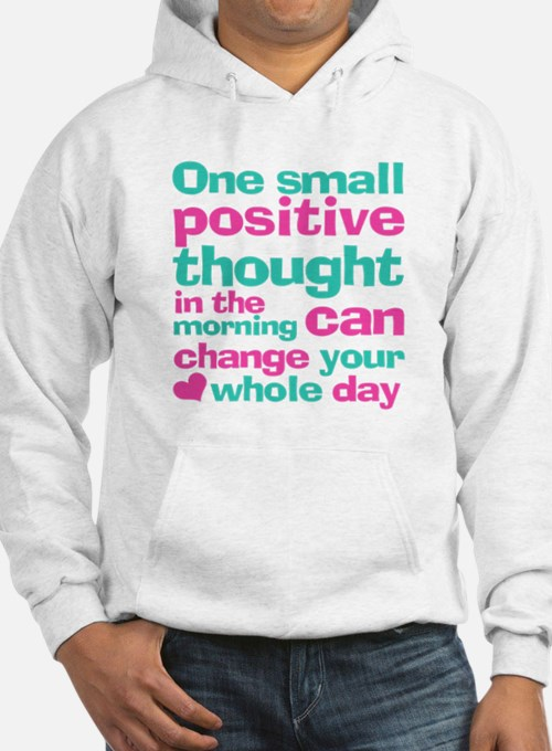 Positive Thought Hoodie