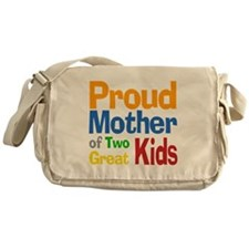 Proud Mother of Two Kids Messenger Bag