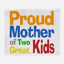 Proud Mother of Two Kids Throw Blanket