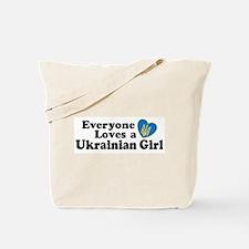 Everyone Loves a Ukrainian Girl Tote Bag