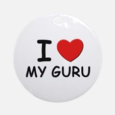 I love gurus Ornament (Round)