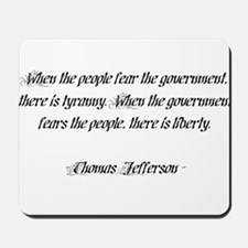 Thomas Jefferson Quote Mousepad