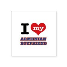 "I love my Armenian Boyfriend Square Sticker 3"" x 3"