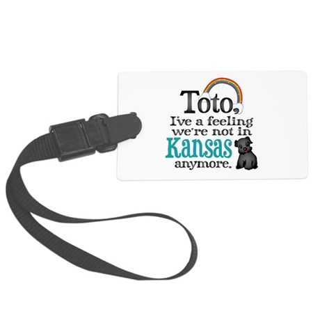 Toto Kansas Quote Large Luggage Tag