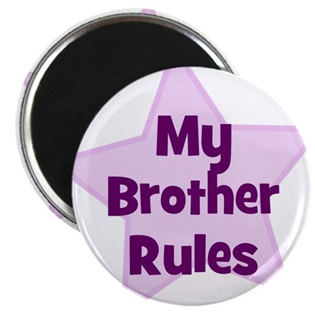 """My Brother Rules 2.25"""" Magnet (10 pack)"""