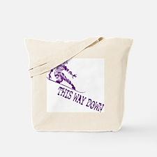 This Way Down Tote Bag
