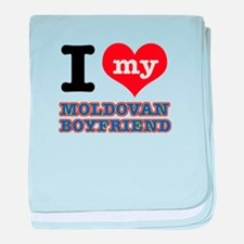 I love my Moldovan Boyfriend baby blanket