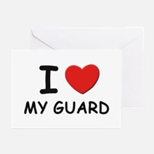 I love guards Greeting Cards (Pk of 10)