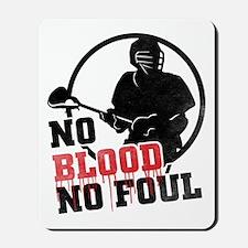 No Blood, No Foul, Lacrosse Mousepad
