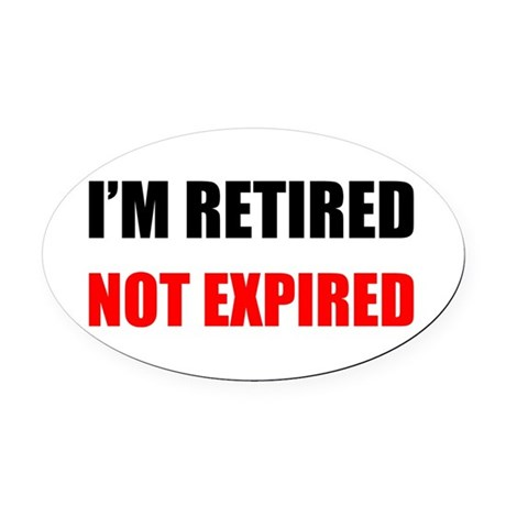 Retired Not Expired Oval Car Magnet