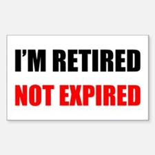 Retired Not Expired Decal