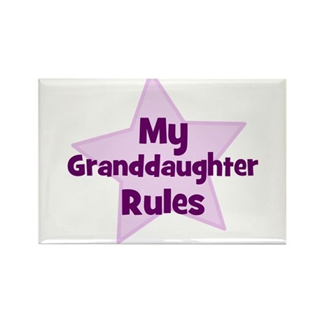 My Granddaughter Rules Rectangle Magnet (10 pack)