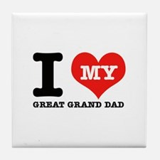 I Love My Great Grand Dad Tile Coaster