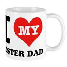 I Love My Foster Dad Mug