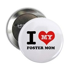 """I Love My Foster Mom 2.25"""" Button (100 pack)"""