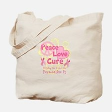 Pink Peace Love Cure Tote Bag