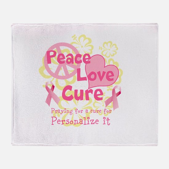 Pink Peace Love Cure Throw Blanket