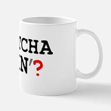 WHATCHA DOIN Small Mug