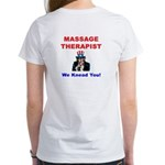"""Massage Therapist"" backprinted Women's T-Shirt"