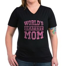 World's Okayest Mom [v. pink] Shirt