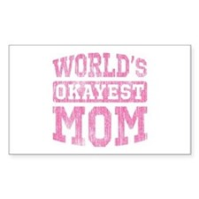 World's Okayest Mom [v. pink] Decal